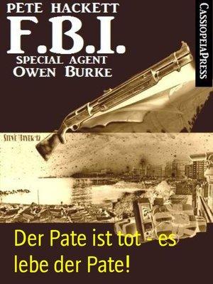 cover image of Der Pate ist tot--es lebe der Pate!