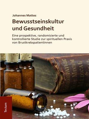 cover image of Bewusstseinskultur und Gesundheit