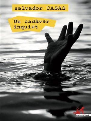 cover image of Un cadàver inquiet