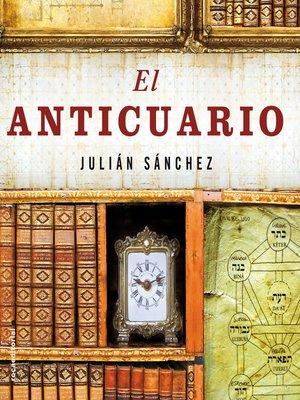 cover image of El anticuario
