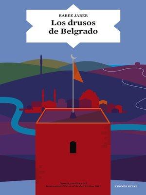 cover image of Los drusos de Belgrado