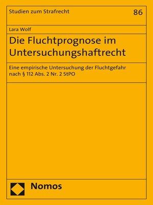 cover image of Die Fluchtprognose im Untersuchungshaftrecht