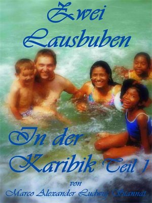 cover image of Zwei Lausbuben in der Karibik Teil 1
