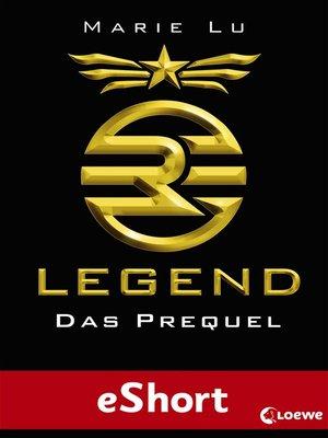 cover image of Legend--Das Prequel