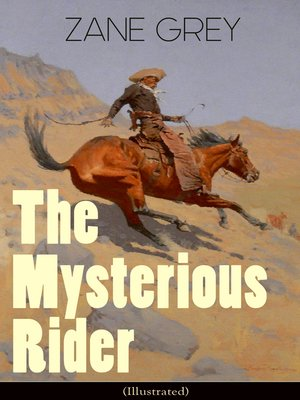 cover image of The Mysterious Rider (Illustrated)