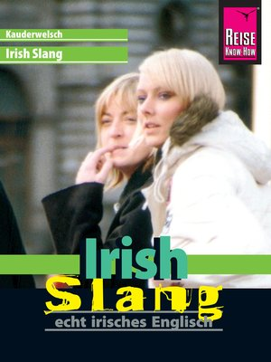 cover image of Reise Know-How Sprachführer Irish Slang--echt irisches Englisch