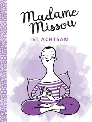 cover image of Madame Missou ist achtsam