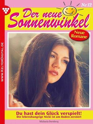 cover image of Der neue Sonnenwinkel 12 – Familienroman