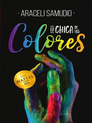 cover image of La chica de los colores