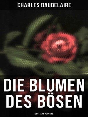 cover image of Die Blumen des Bösen (Deutsche Ausgabe)