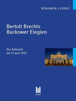 cover image of Bertolt Brechts Buckower Elegien