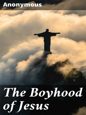 cover image of The Boyhood of Jesus