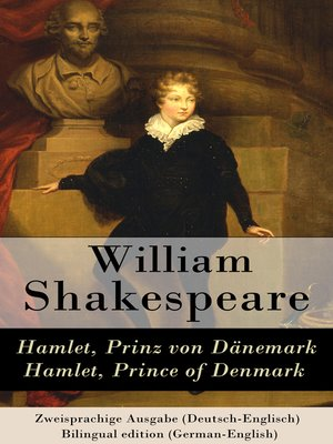cover image of Hamlet, Prinz von Dänemark / Hamlet, Prince of Denmark--Zweisprachige Ausgabe (Deutsch-Englisch) / Bilingual edition (German-English)