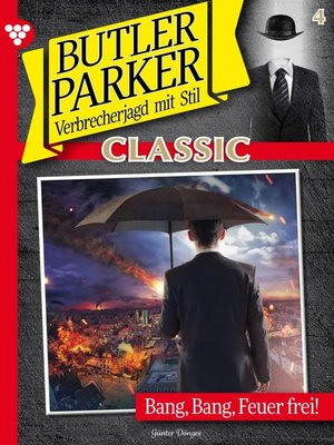 cover image of Butler Parker Classic 4 – Kriminalroman