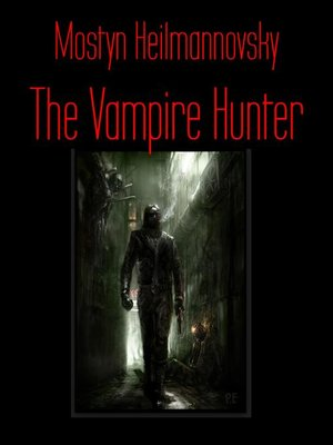cover image of The Vampire Hunter