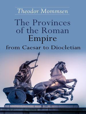 cover image of The Provinces of the Roman Empire from Caesar to Diocletian