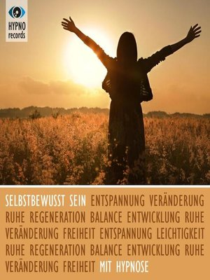 cover image of Selbstbewusst sein mit Hypnose