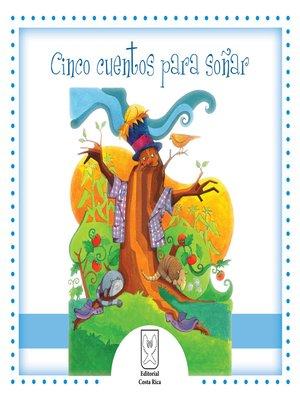 cover image of Cinco cuentos para soñar