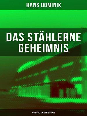 cover image of Das stählerne Geheimnis (Science-Fiction-Roman)