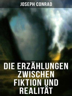 cover image of Die Erzählungen zwischen Fiktion und Realität