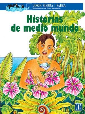 cover image of Historias de medio mundo