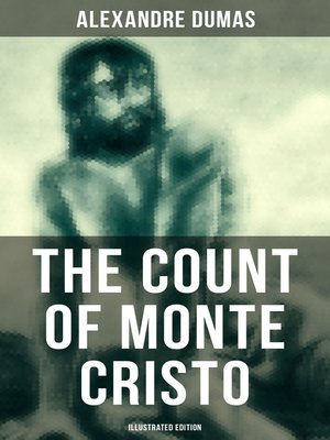 cover image of The Count of Monte Cristo (Illustrated Edition)