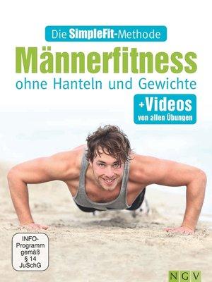 cover image of Die SimpleFit-Methode--Männerfitness ohne Hanteln und Gewichte