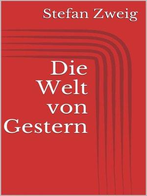 cover image of Die Welt von Gestern