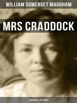 cover image of Mrs Craddock (A Dramatic Love Story)
