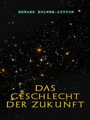 cover image of Das Geschlecht der Zukunft