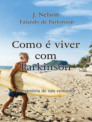 cover image of Como é viver com Parkinson