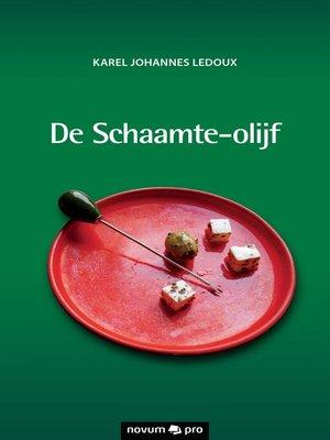 cover image of De Schaamte-olijf