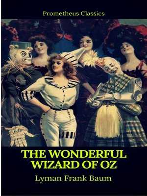 cover image of The Wonderful Wizard of Oz (Best Navigation, Active TOC)(Prometheus Classics)
