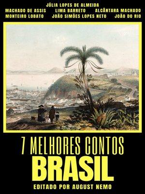 cover image of 7 melhores contos--Brasil