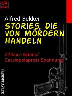 cover image of Stories, die von Mördern handeln
