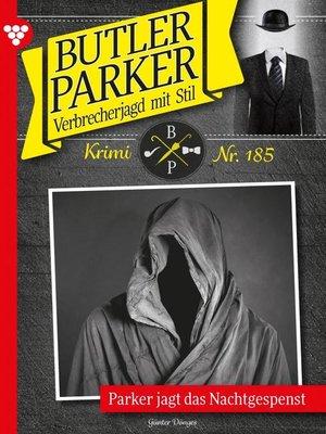 cover image of Butler Parker 185 – Kriminalroman