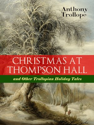 cover image of Christmas at Thompson Hall and Other Trollopian Holiday Tales