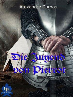 cover image of Die Jugend von Pierrot
