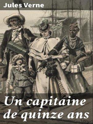 cover image of Un capitaine de quinze ans