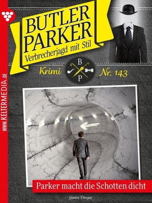 cover image of Butler Parker 143 – Kriminalroman