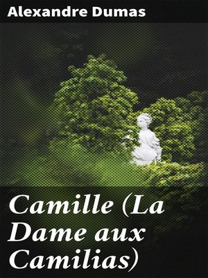 cover image of Camille (La Dame aux Camilias)