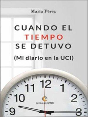 cover image of Cuando el tiempo se detuvo
