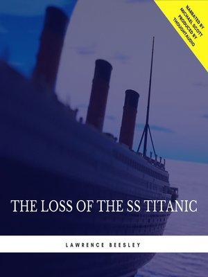 cover image of The Loss of the SS Titanic