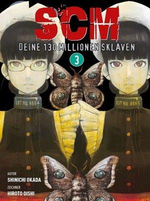 cover image of SCM--Deine 130 Millionen Sklaven