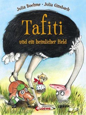 cover image of Tafiti und ein heimlicher Held