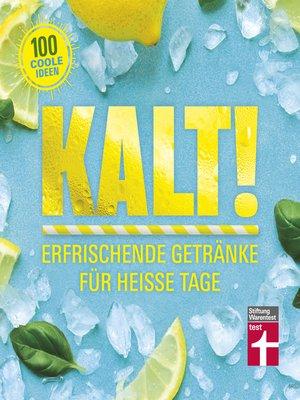 cover image of Kalt!