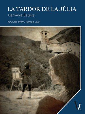 cover image of La tardor de la Júlia