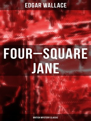 cover image of Four-Square Jane (British Mystery Classic)