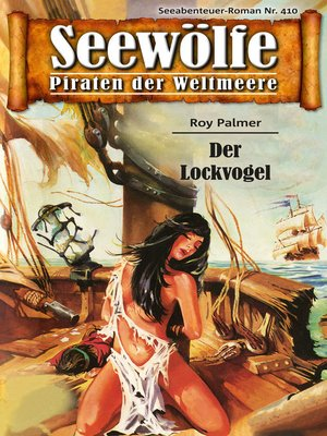 cover image of Seewölfe--Piraten der Weltmeere 410