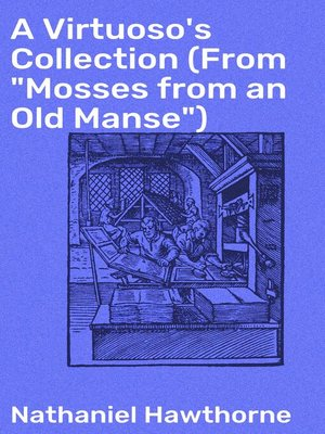 "cover image of A Virtuoso's Collection (From ""Mosses from an Old Manse"")"